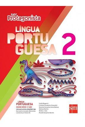 Ser Protagonista - Língua Portuguesa - 2º Ano - Ensino Médio - 2ª Ed. 2015 - Cecilia Bergamin e outros   Hoshan.org