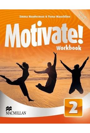 Motivate! 2 - Workbook With Audio CD - Macmillan | Tagrny.org
