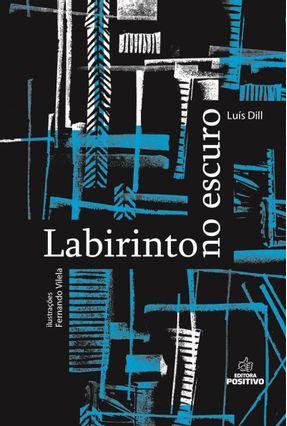 Labirinto No Escuro - Editora Positivo pdf epub