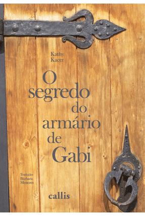 Segredo do Armário De Gabi - Kathy Kacer pdf epub