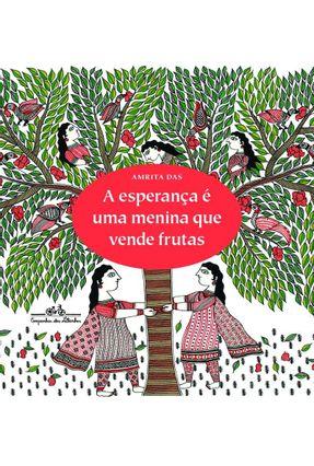 A Esperança É Uma Menina Que Vende Frutas - Amrita Das | Tagrny.org