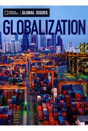 Globalization - Global Issues - On-Level - 960 L - Geographic,National   Hoshan.org