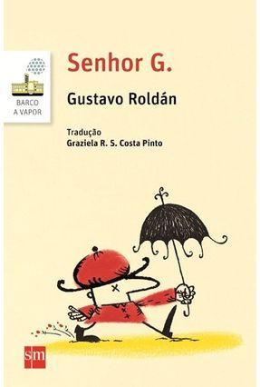 Senhor G - Roldan,Gustavo pdf epub