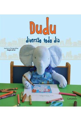 Dudu - Diversão Todo Dia - Magia de Ler | Tagrny.org