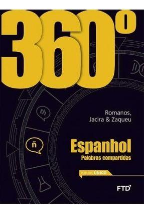 360º - Espanhol - Palabras Compartidas - Vol. Único - Borges Jr. ,Zaqueu Machado Carvalho,Jacira Paes de Roamnos,Henrique | Tagrny.org