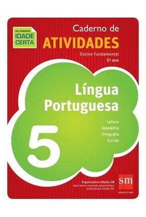 Ler E Escrever Na Idade Certa - Português - 5º Ano - Caderno De Atividades - Edições Sm   Hoshan.org
