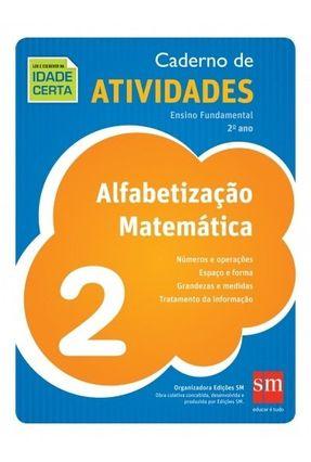 Ler E Escrever Na Idade Certa - Matemática - 2º Ano - Caderno De Atividades - Edições Sm | Tagrny.org