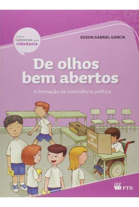 De Olhos Bem Abertos - Col. Conversas Sobre Cidadania - Ed. Renovada -  pdf epub