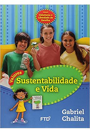 Sustentabilidade e Vida - Chalita,Gabriel Chalita,Gabriel | Hoshan.org