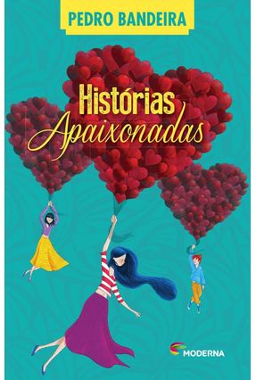 Histórias Apaixonadas - Bandeira,Pedro pdf epub
