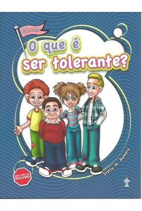 O Que É Ser Tolerante? - Primucci,Ester Silva De pdf epub