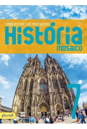 Projeto Mosaico - História - 7º Ano - Cláudio Vicentino   Nisrs.org