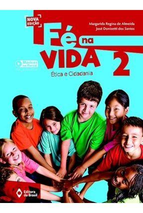 Fé na Vida - 2º Ano - Mailza De Fátima Barbosa | Hoshan.org