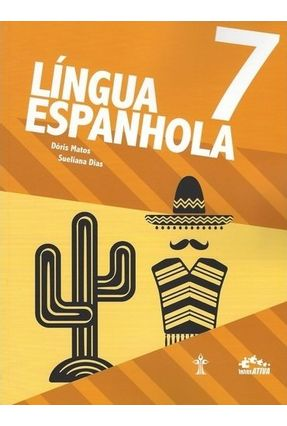 Língua Espanhola - Interativa - 7º Ano
