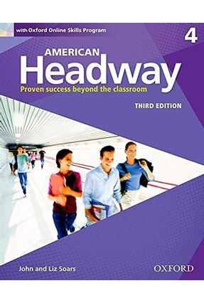 American Headway 4 - Student Book With Oxford Online Skills Program - Third Edition - Oxford | Hoshan.org