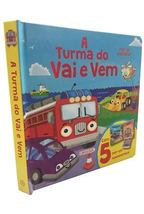 Pop-Up Surpresa - A Turma Do Vai E Vem - Igloo Books | Hoshan.org