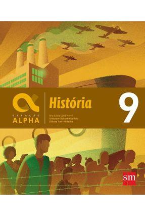 Geração Alpha - História 9º Ano - Nemi,Ana Lucia Lana Motooka,Debora Yumi Reis,Anderson Roberti Dos pdf epub