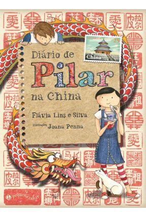 Diário De Pilar na China - Penna,Joana Silva,Flavia Martins Lins pdf epub