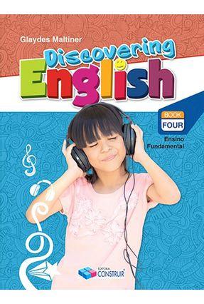 Discovering English - Ensino Fundamental I - 4º Ano - Maltiner,Glaydes Maltiner,Glaydes   Hoshan.org