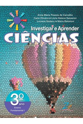 Investigar e Aprender Ciências - 3º Ano - Editora Zapt   Tagrny.org