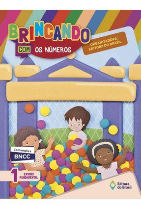 Brincando Com Os Números - 1º Ano - 4ª Ed. 2018 - Souza,Joanita | Hoshan.org