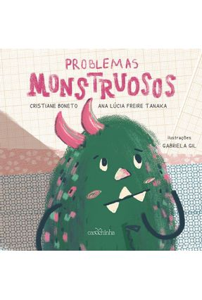 Problemas Monstruosos - O Mundo Dos Dongos - Boneto,Cristiane Freire Tanaka,Ana Lucia   Tagrny.org