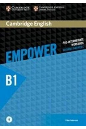 Cambridge English Empower Pre-Intermediate Wb Without Answers - 1St Ed - Anderson,Peter   Nisrs.org
