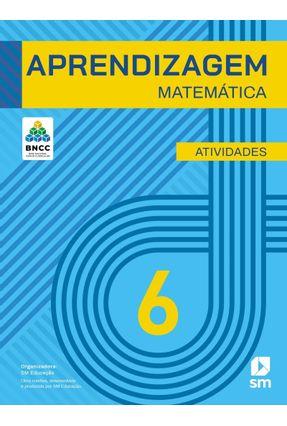 Aprendizagem Matematica 6 (La) Ed 2019 - Obra Coletiva Concebida,Desenvolvida E Produzida Por Edições Sm | Tagrny.org