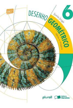 Desenho Geométrico - Ideias e Imagens 6º Ano - SONIA JORGE | Hoshan.org