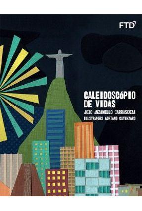 Caleidoscópio De Vidas - Carrascoza,João Anzanello pdf epub
