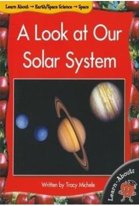 A Look At Our Solar System - Michele,Tracy   Hoshan.org