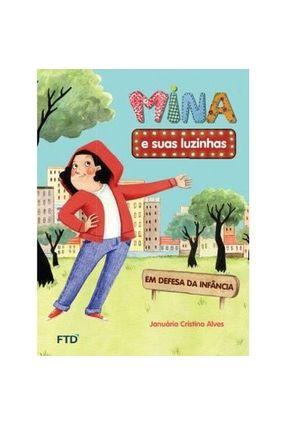 Mina e Suas Luzinhas: Em Defesa da Infância - Januária Cristina Alves pdf epub