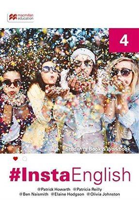 Insta English Student´S Book-4 - Johnston,Olivia Howarth ,Patrick Reilly,Patricia Hodgson,Elaine Ben Naismith   Tagrny.org
