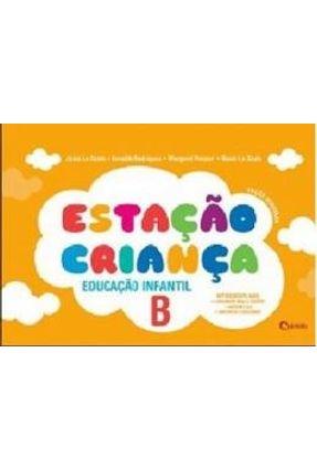 Estação Criança B - Educação Infantil - Arnaldo Margaret Raoni Junia | Hoshan.org