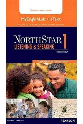 NorthStar 1 - Listening And Speaking With MyEnglishLab + Etext - Three Edition - Numrich,Carol Francis Boyd | Tagrny.org