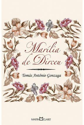 Marília de Dirceu - Col. A Obra-prima de Cada Autor - Gonzaga,Tomás Antônio | Hoshan.org