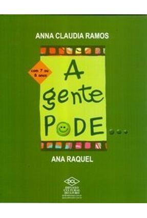 A Gente Pode... Com 7 ou 8 Anos - Ramos,Anna Claudia | Nisrs.org