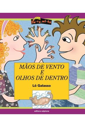Mãos de Ventos e Olhos de Dentro - Col. Dó - Ré - Mi - Fá - Galasso,Lo   Nisrs.org