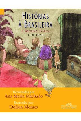 Histórias À Brasileira - Vol. 1 - Machado,Ana Maria   Tagrny.org