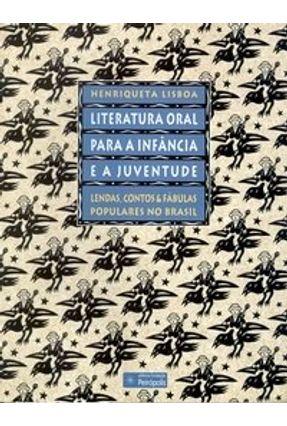 Literatura Oral para a Infância e a Juventude - Lisboa,Henriqueta pdf epub
