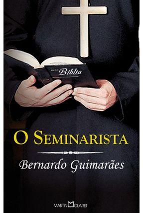 O Seminarista - Col. A Obra Prima de Cada Autor - Guimaraes,Bernardo pdf epub