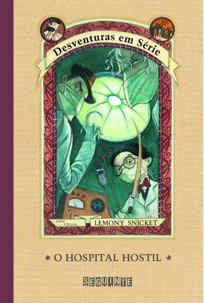 O Hospital Hostil - Vol 8 - Col. Desventuras em Série - Snicket,Lemony pdf epub