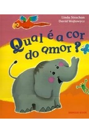 Qual É A Cor do Amor ? - Wojtowycs,David | Hoshan.org