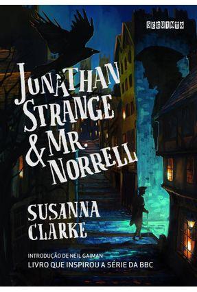 Jonathan Strange & Mr. Norrell - Clarke,Susanna   Hoshan.org