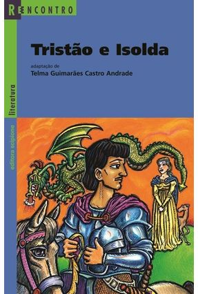 Tristão e Isolda - Col. Reencontro - Castro,Telma Guimarães pdf epub