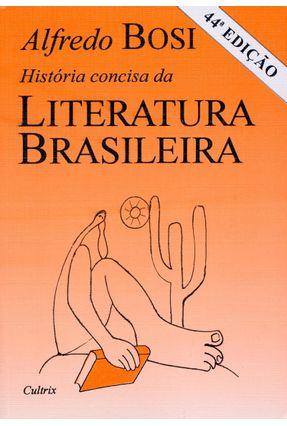História Concisa da Literatura Brasileira - Bosi,Alfredo pdf epub