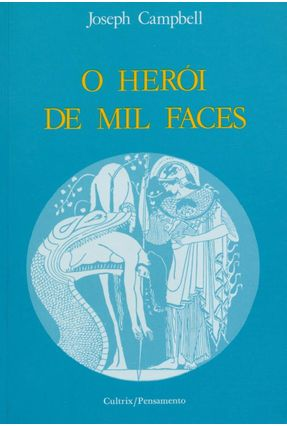 O Herói de Mil Faces - Campbell,Joseph   Hoshan.org