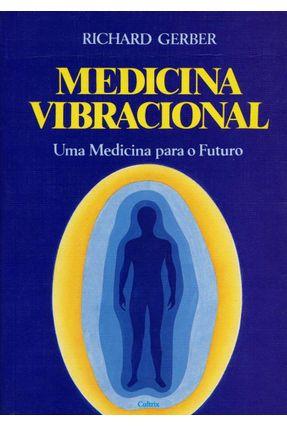Medicina Vibracional - Gerber,Richard   Hoshan.org