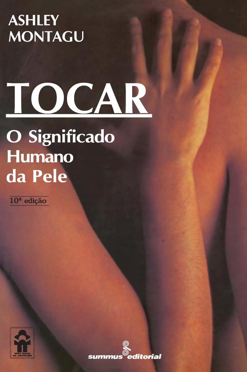 Tocar - O Significado Humano da Pele - Saraiva
