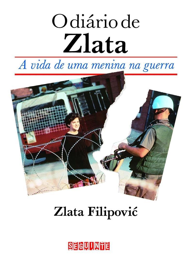 O Diario de Zlata - A Vida de Uma Menina na Guerra - Saraiva